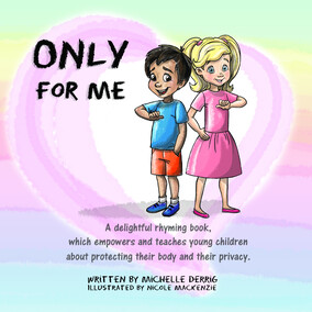 Only For Me Book by Michelle Derrig
